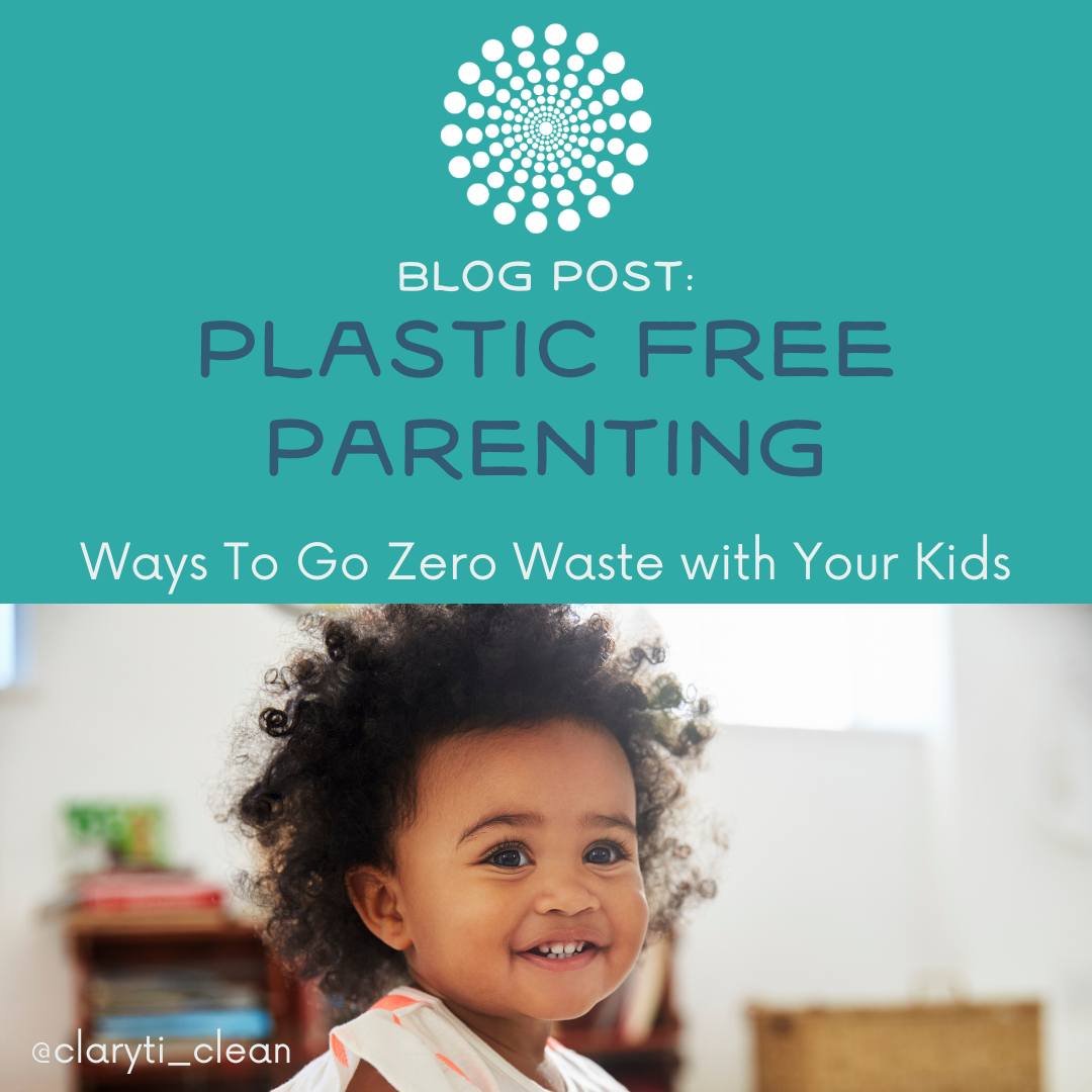 Plastic Free Parenting: Ways to go Zero Waste with your Kids
