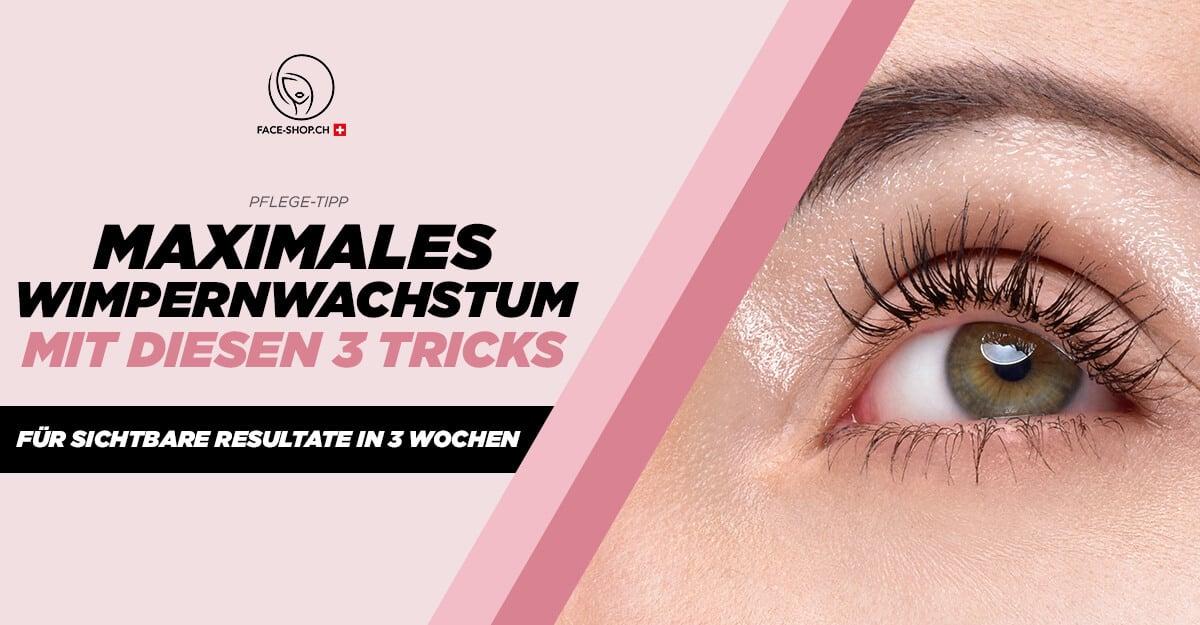 Maximales Wimpernwachstum: Mit diesen 3 Tricks - Resultate in 3 Wochen