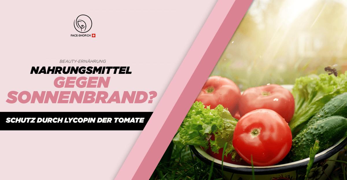 Nahrungsmittel gegen Sonnenbrand? Schutz durch Lycopin der Tomate
