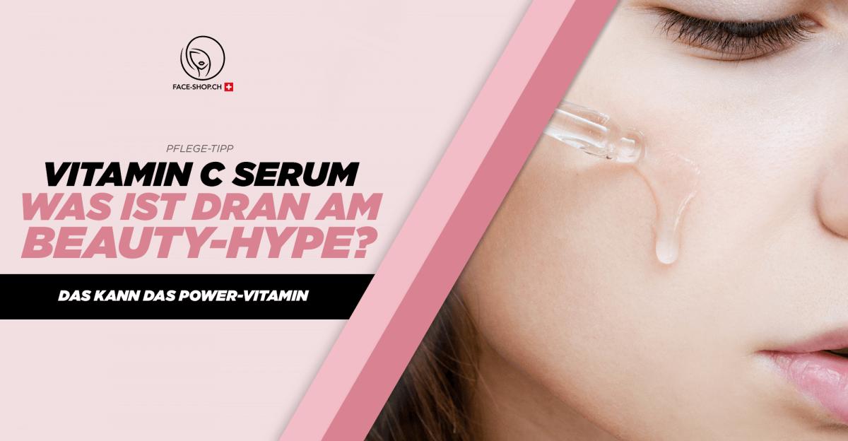 Vitamin C Serum – Was ist dran am Beauty-Hype?