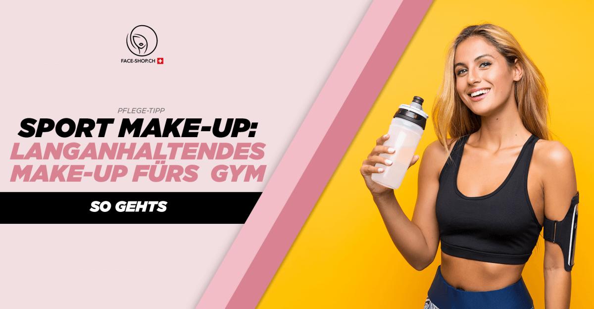 Sport Make-Up: Langhaltendes Make-Up fürs Gym - So gehts!