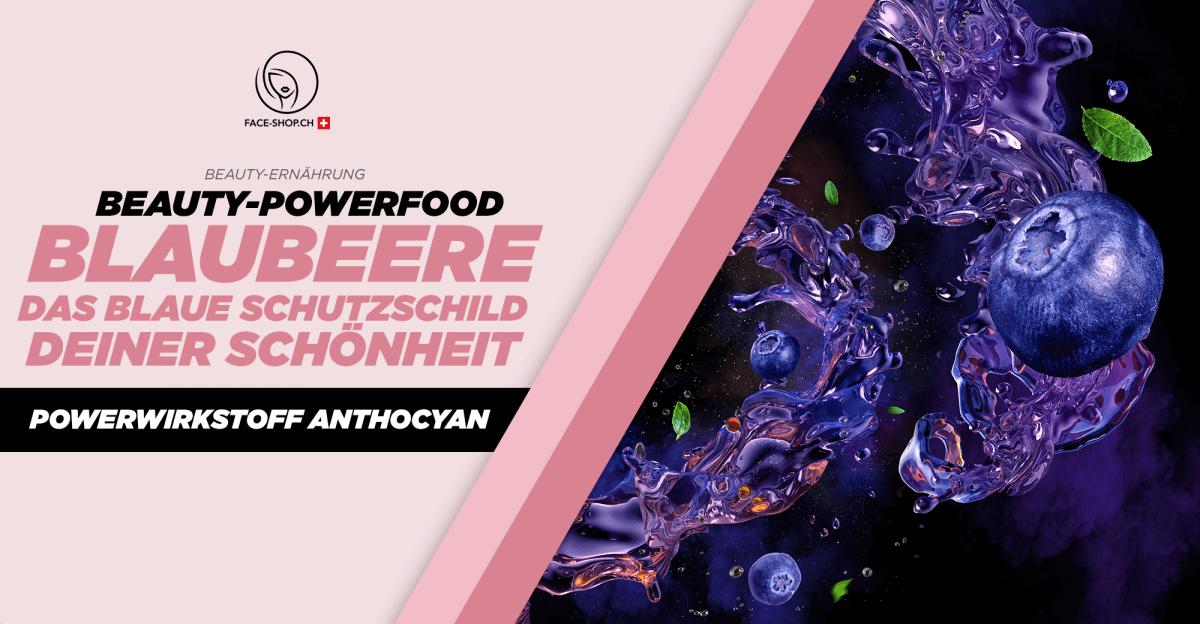 Beauty-Powerfood Blaubeere: Das blaue Schutzschild deiner Schönheit – Powerwirkstoff Anthocyan