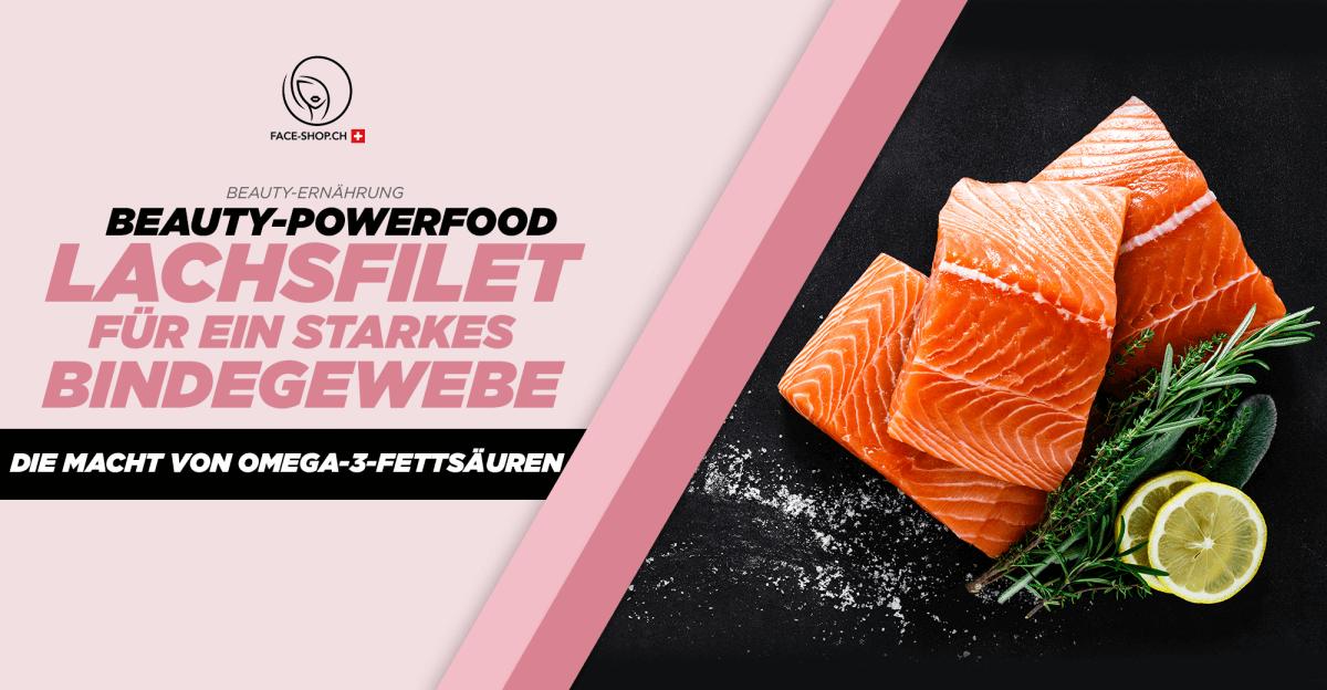 Beauty-Powerfood Lachsfilet: Für ein starkes Bindegewebe – Die Macht von Omega-3-Fettsäuren