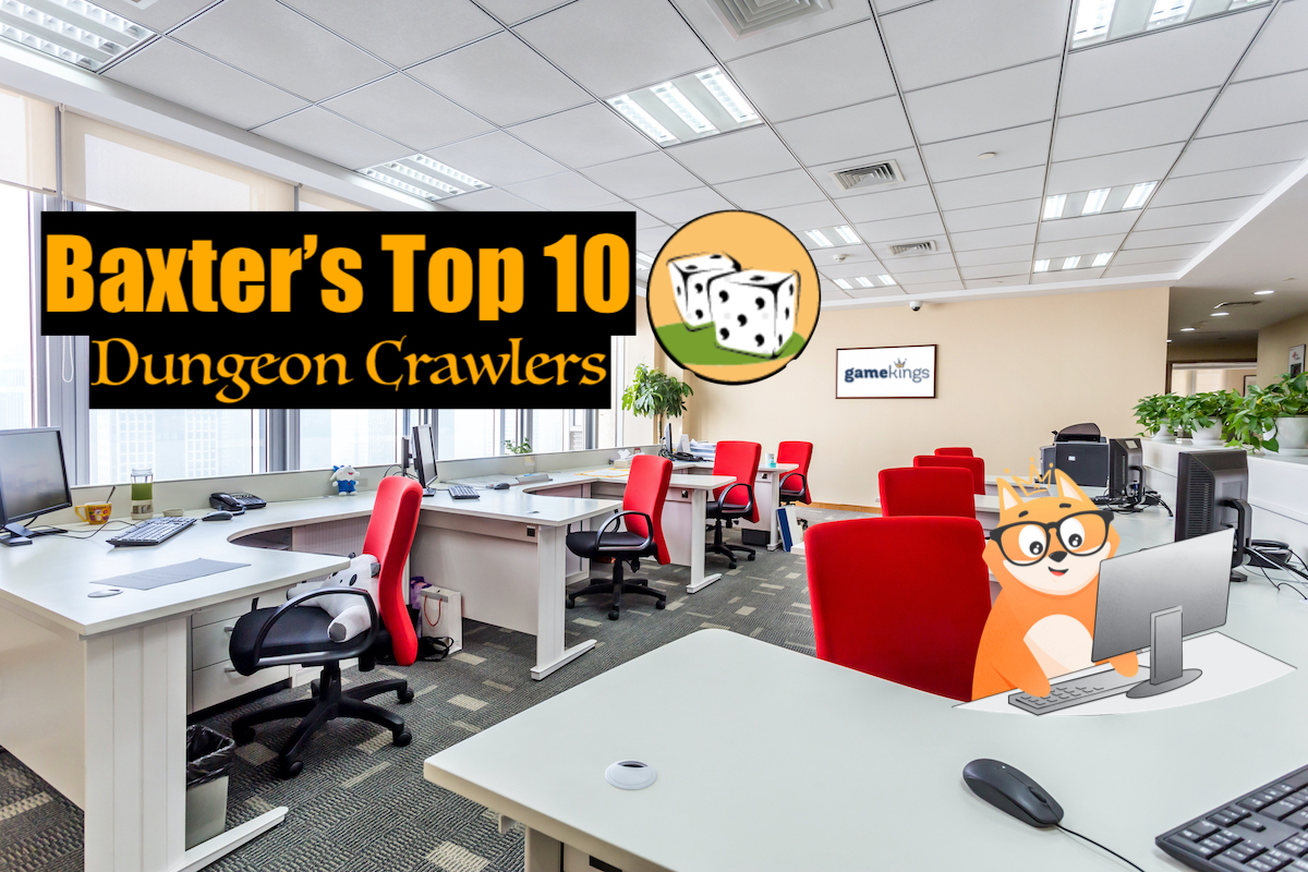 Baxter's Top 10 Tuesday - Dungeon Crawlers