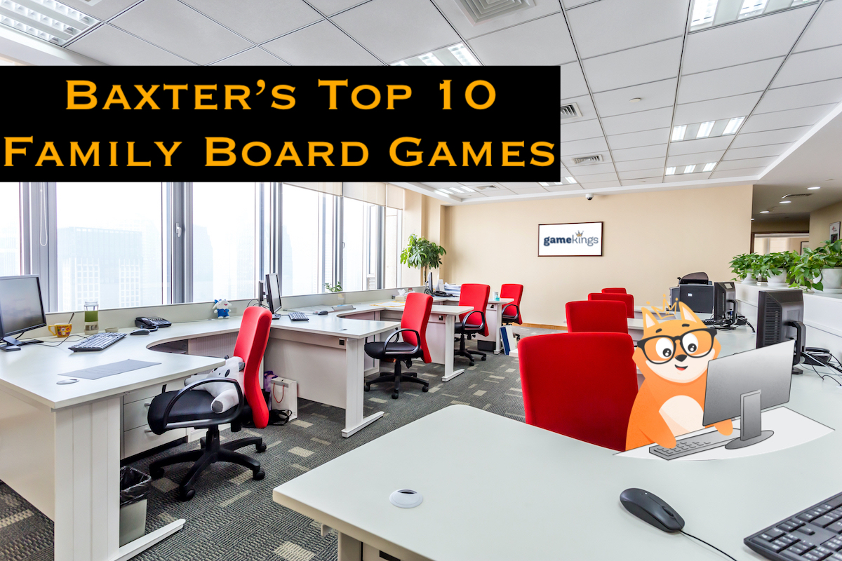 Baxter's Top 10 Family Board Games