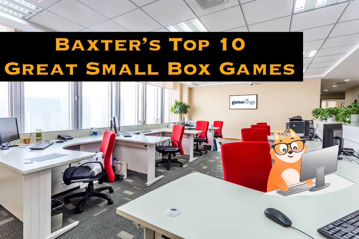 Baxter's Top 10 Great Small Box Games