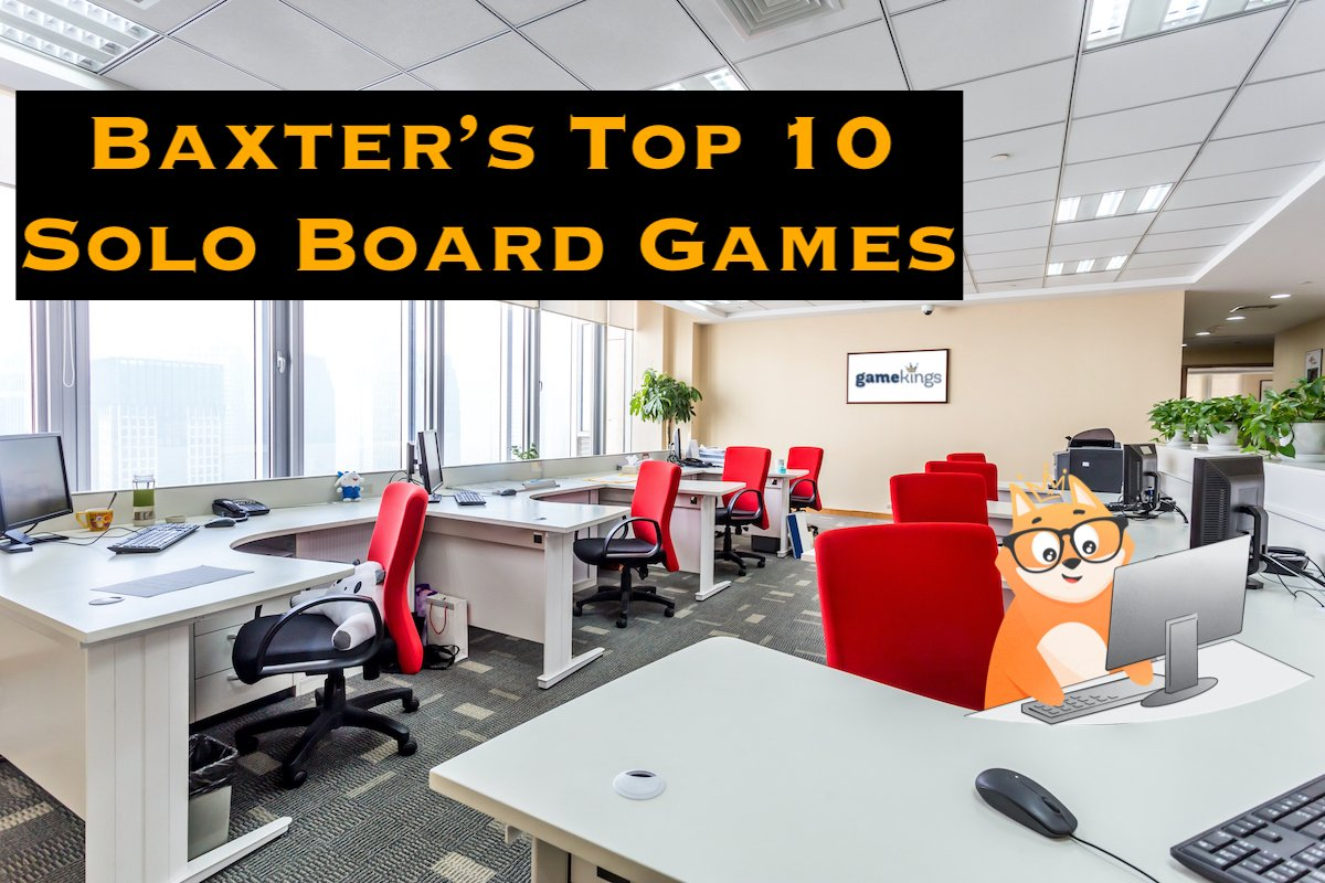 Baxter's Top 10 - Solo Board Games