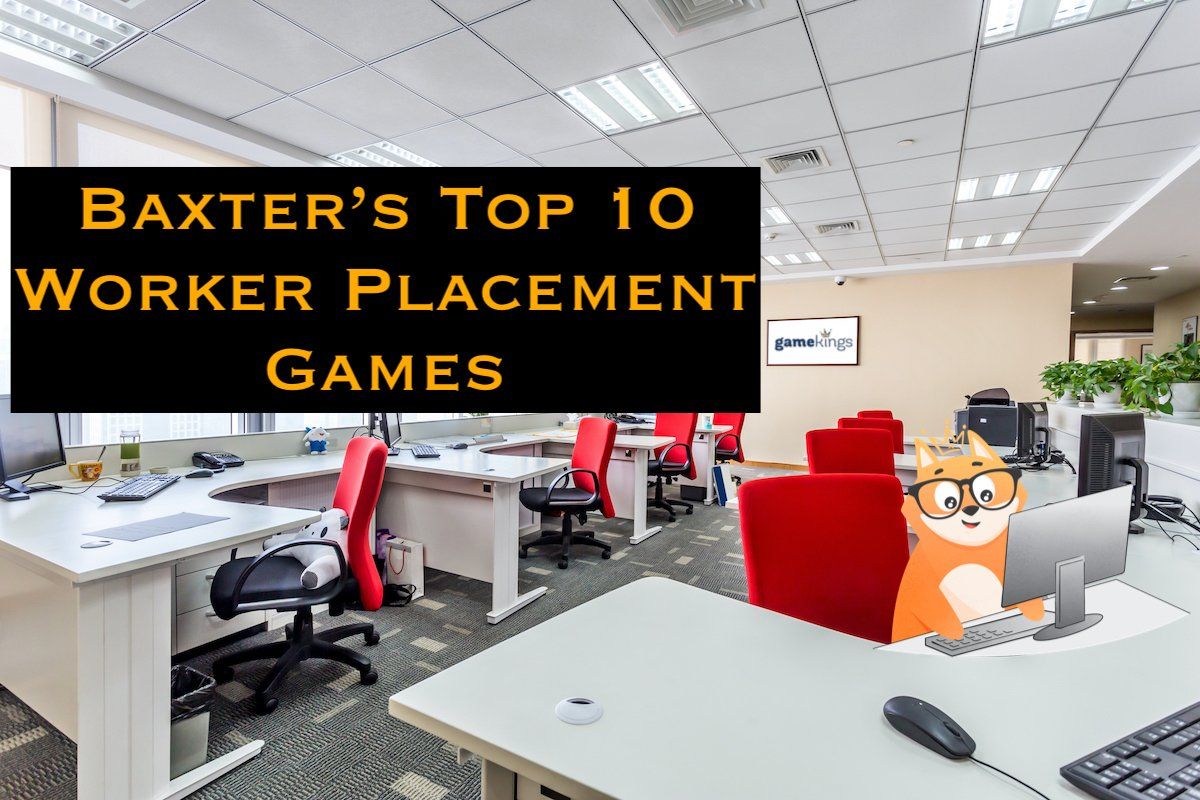 Baxter's Top 10 Worker Placement Games