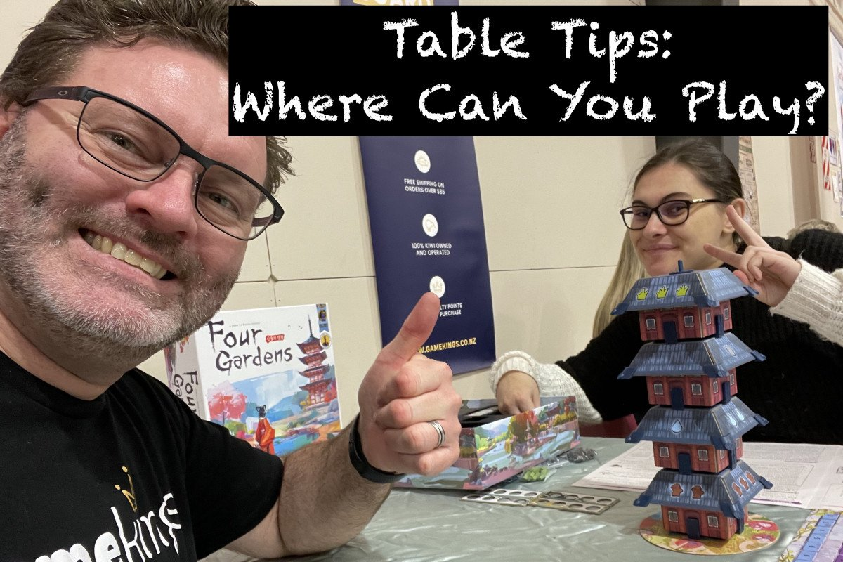 Table Tips: Where can you Play?