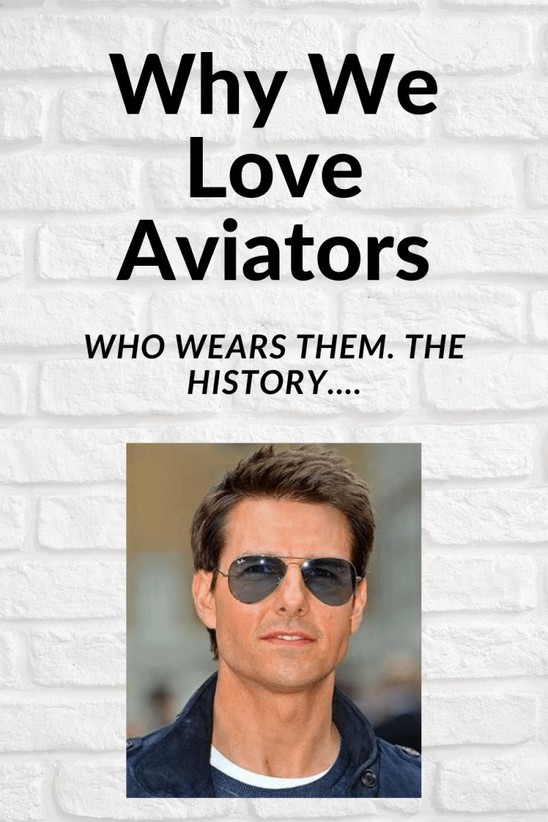 Why We Love Aviators