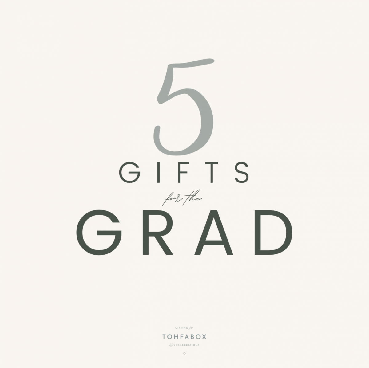 5 gifts for the graduate