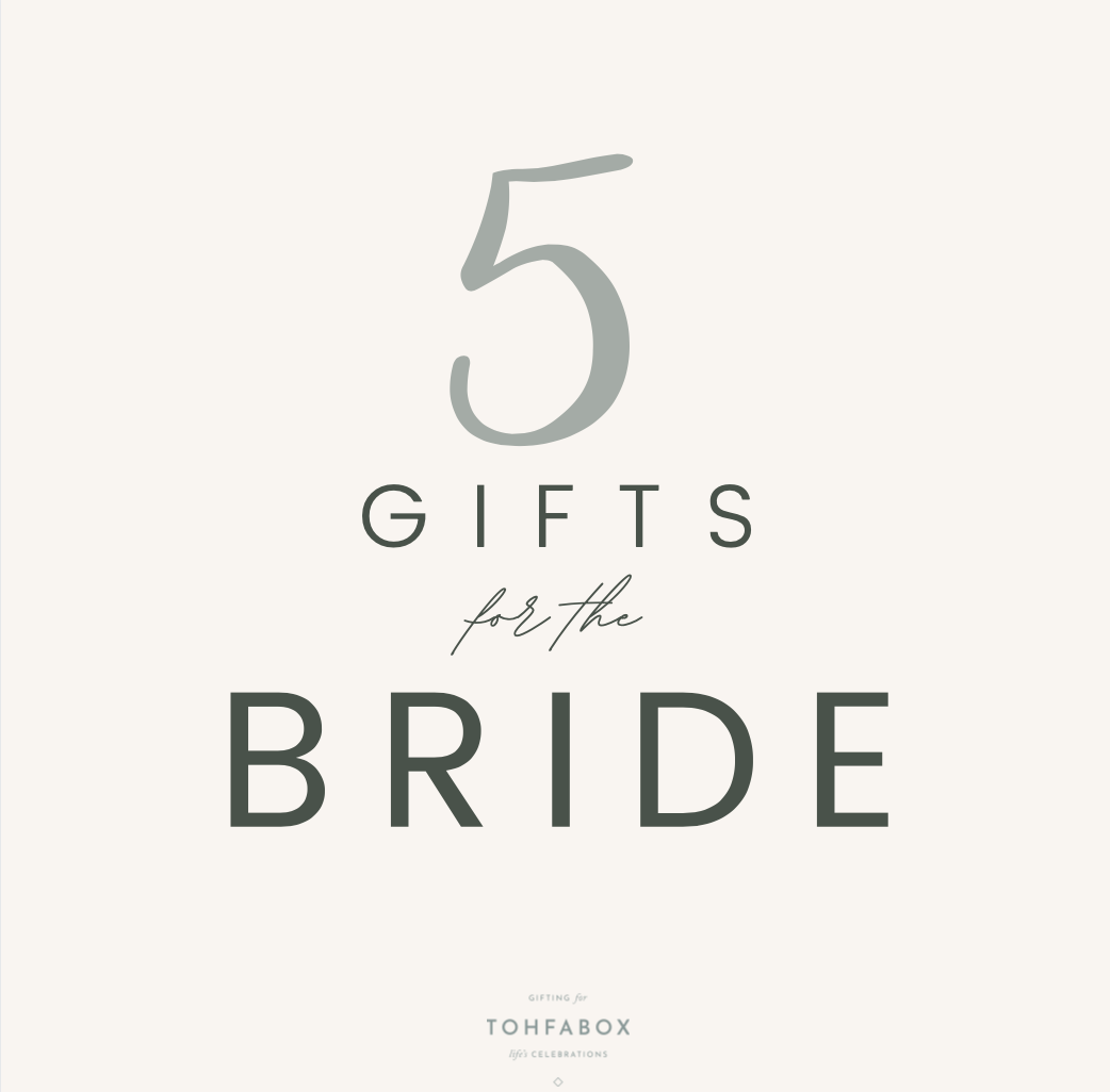 5 gifts for the Bride on her Special Day