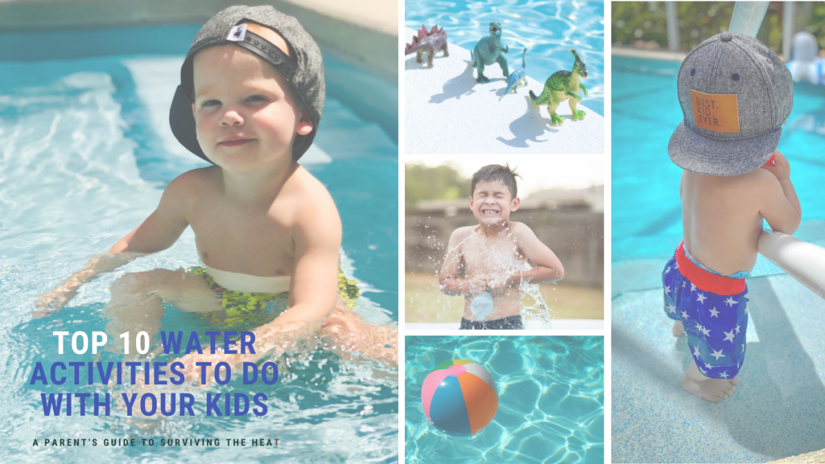 Fun Kid-Friendly Water Activities to do this Summer!