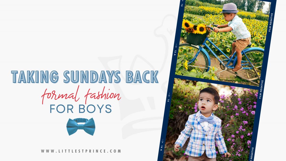 Taking Sundays Back - Formal Fashion for Boys
