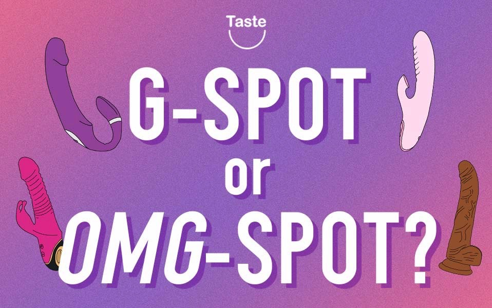G-Spot or OMG-Spot???