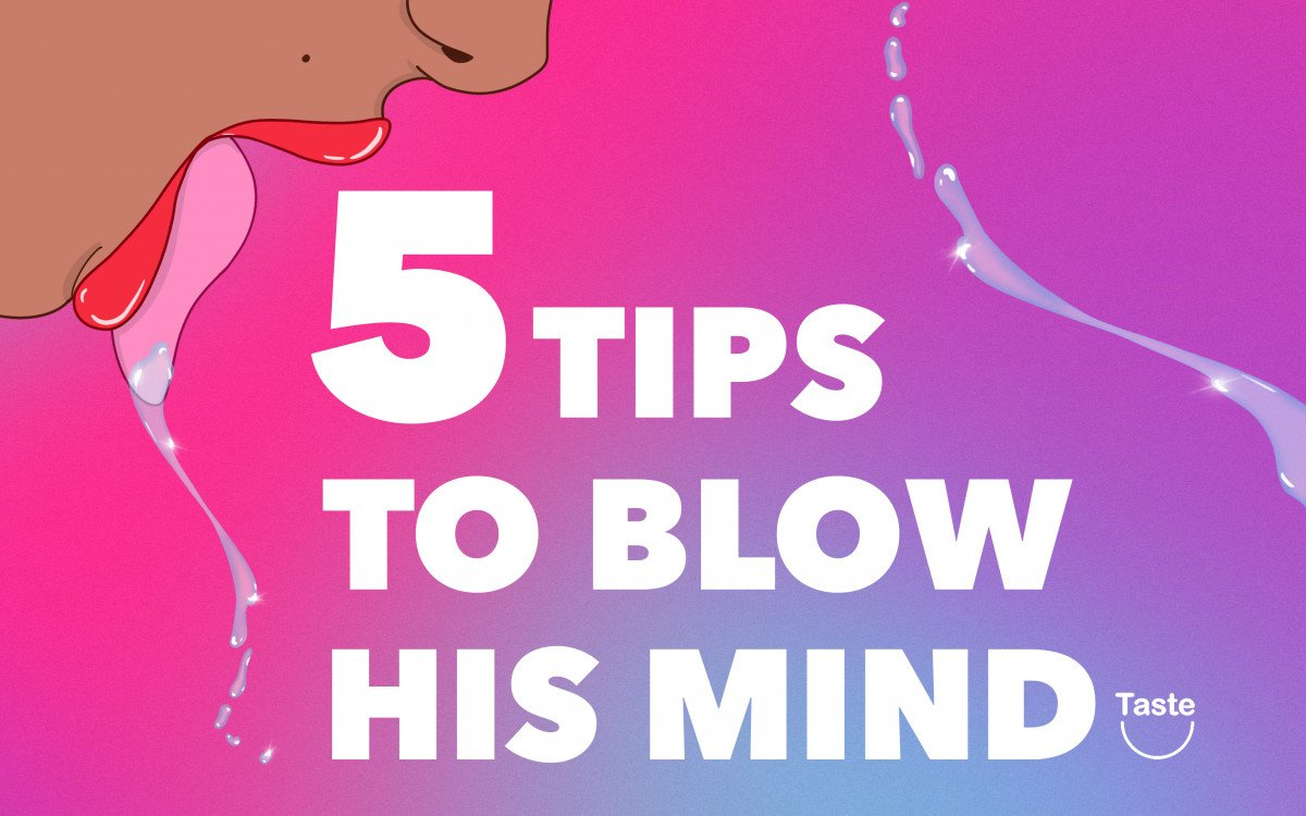 5 Oral Sex Tips to Blow His Mind