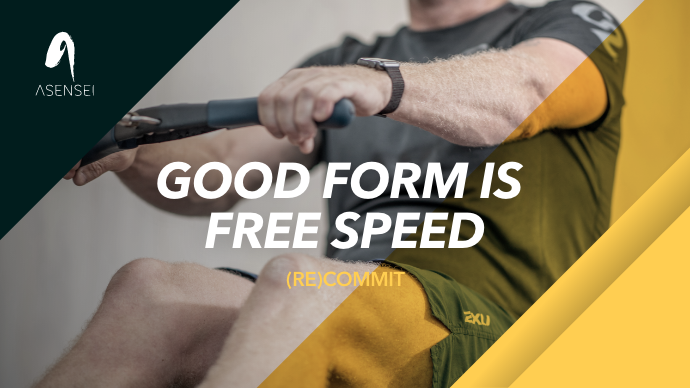 (RE)COMMIT #2: Good Form is Free Speed