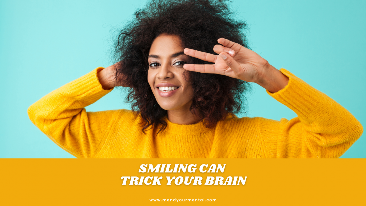 Smiling: An Effective Way to Trick Your Brain into Happiness