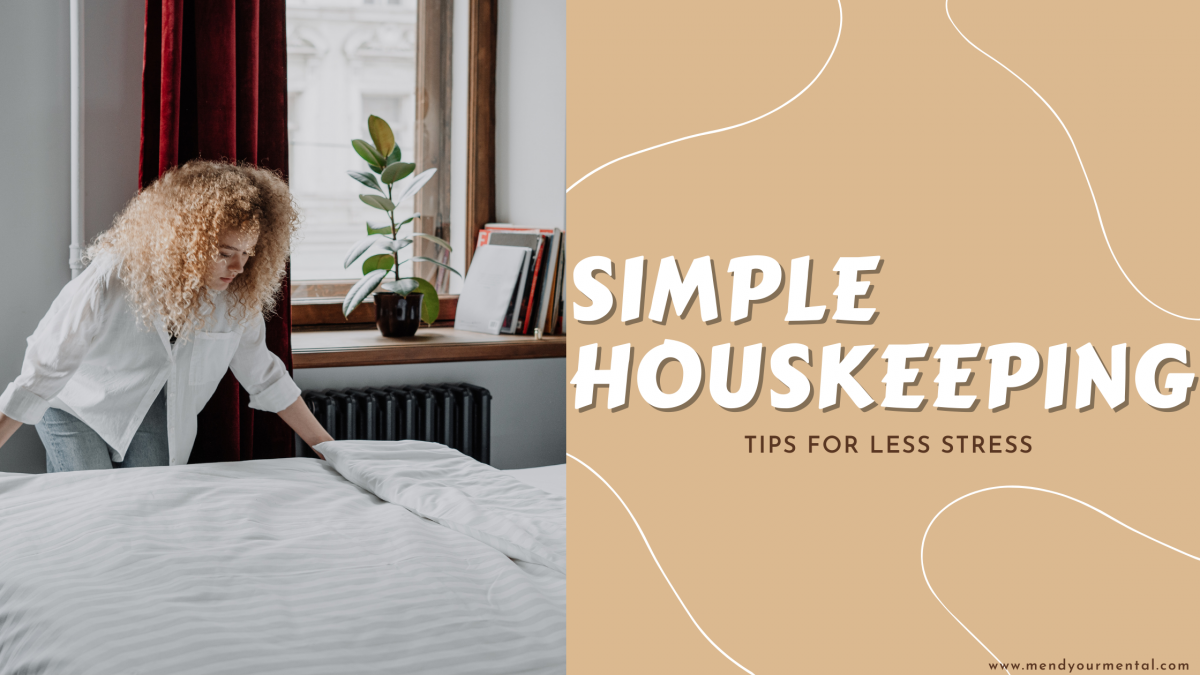 Easy Housekeeping Tips To Reduce Stress