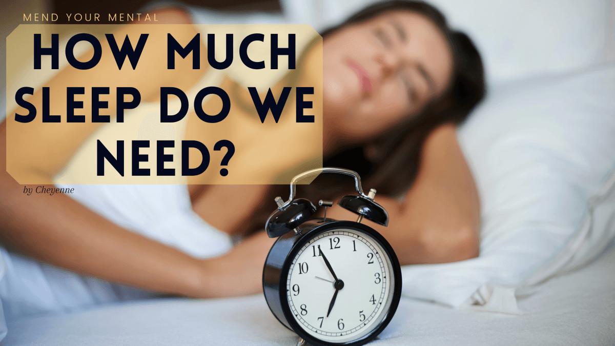 How many hours of sleep do we really need?