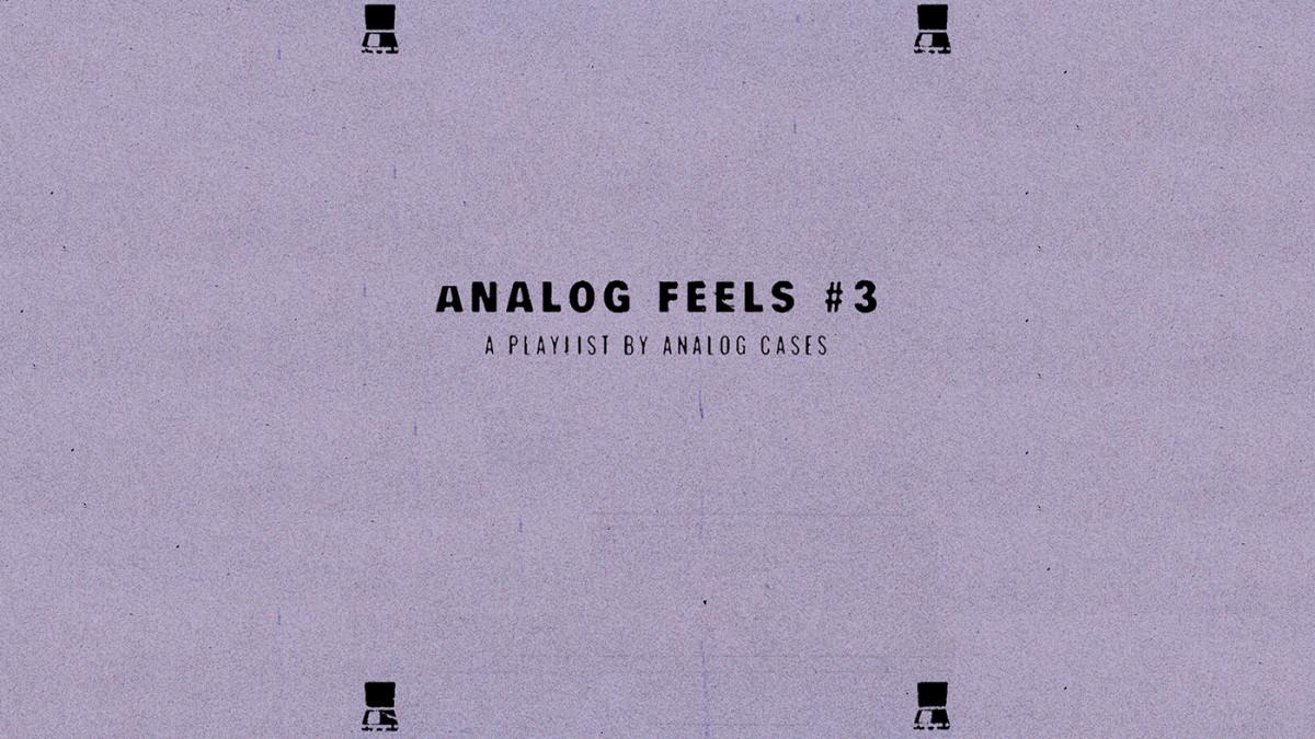 ANALOG FEELS #3