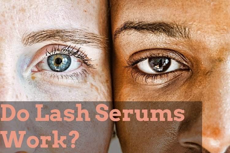 Do Lash Serums Work?