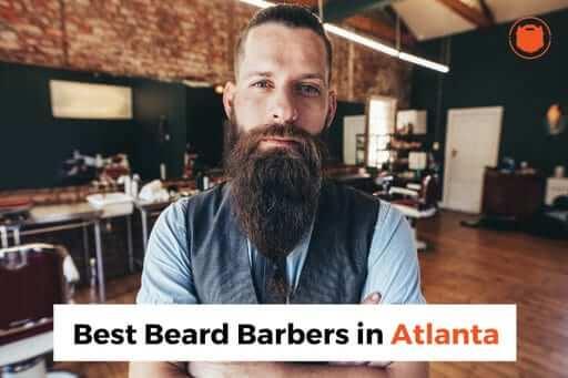 The BEST beard barbers in Atlanta, Georgia