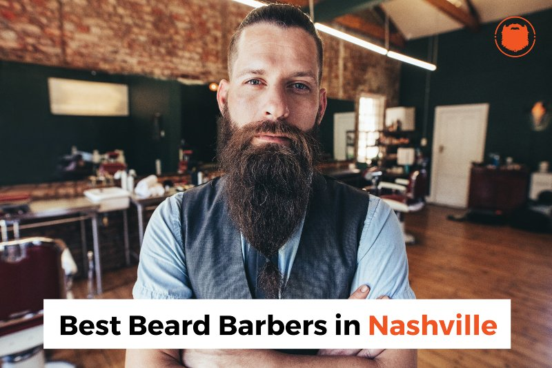 The BEST Beard Barbers in Nashville, Tennessee