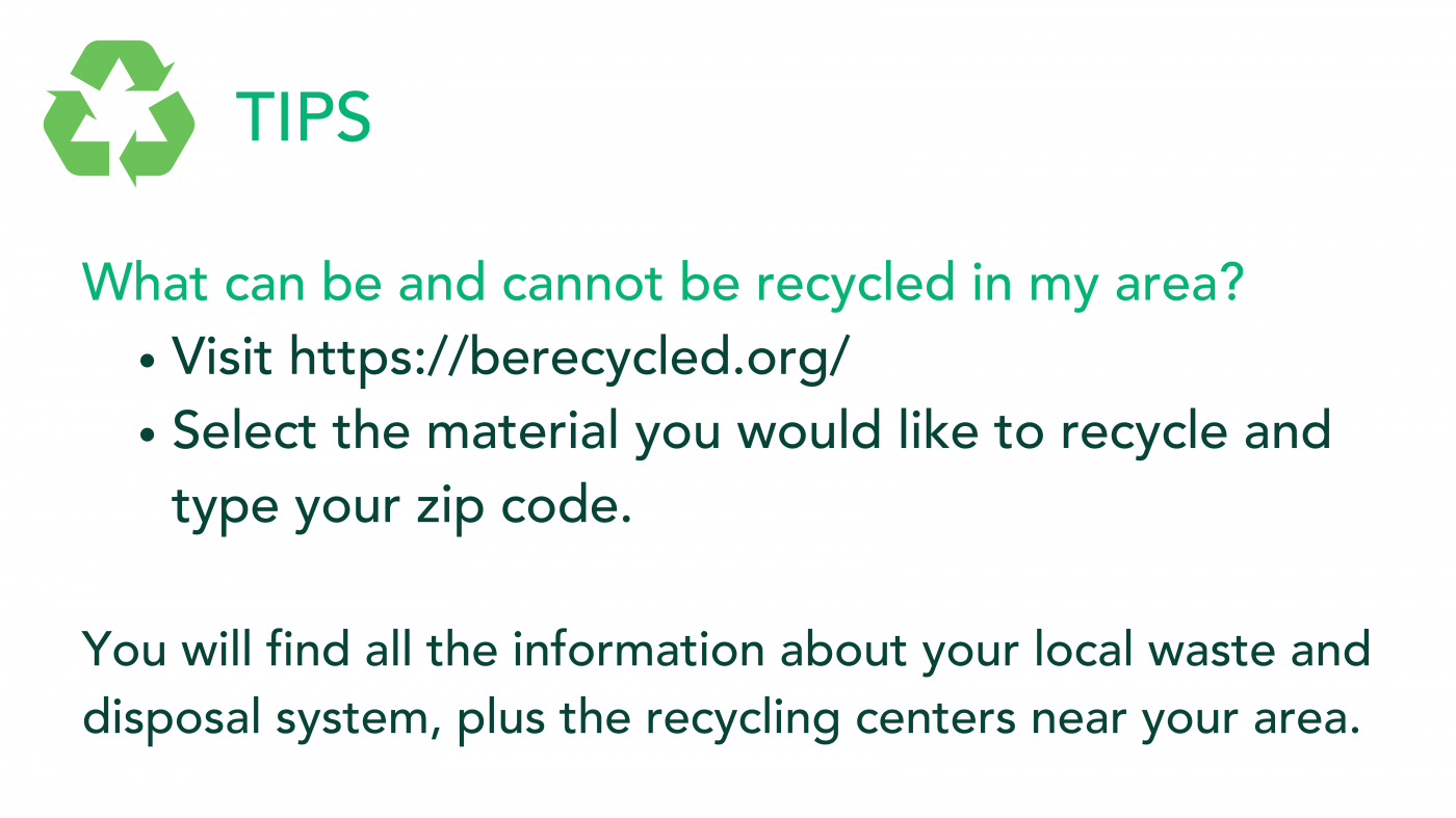 What can be recycled in my area? Check rules and recycling centers in your area