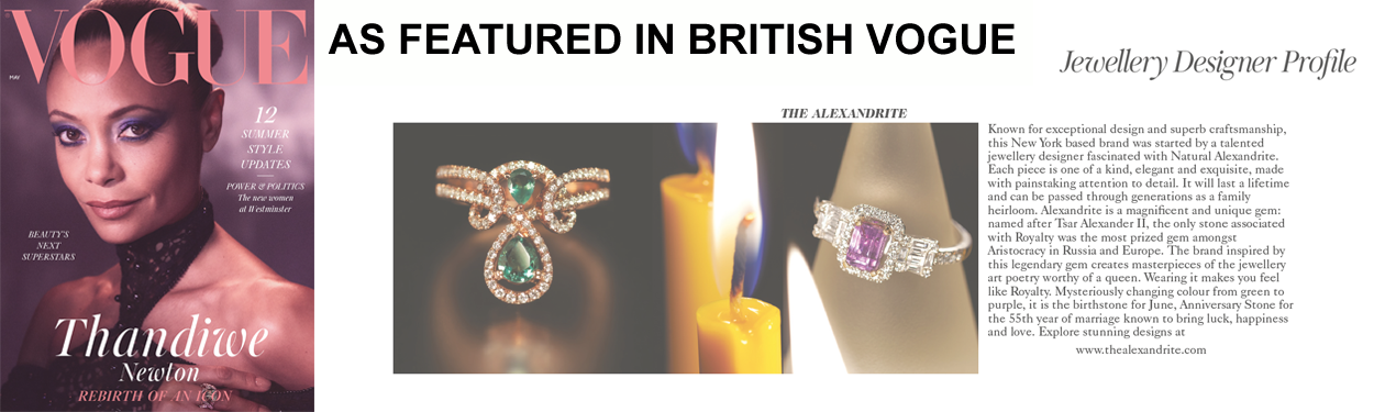 The Alexandrite Is Featured in British VOGUE!