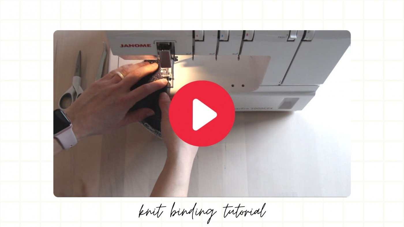 (Video) Tutorial -  Knit Binding with French Terry