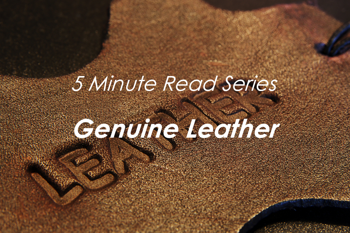 Everything you need to know about our genuine leather in just 5 minutes